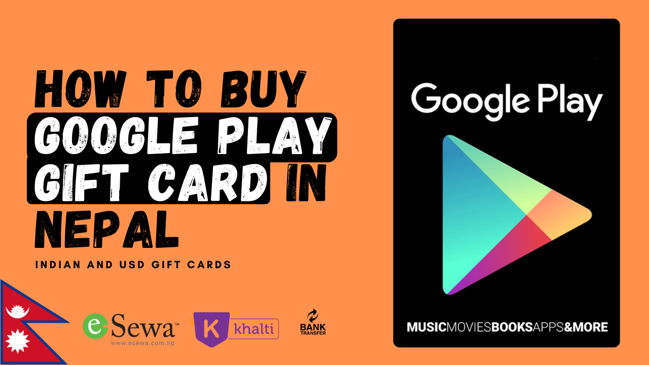 Read more about the article How to Buy Google Play Gift Card in Nepal?